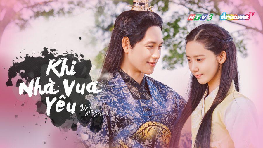Khi Nhà Vua Yêu | Phim Cổ Trang Hàn Quốc | HTV3 DreamsTV